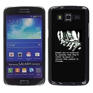 YOYOYO Smartphone Protección Defender Duro Negro Funda Imagen Diseño Carcasa Tapa Case Skin Cover Para Samsung Galaxy Grand 2 SM-G7102 SM-G7105 - libertad esclavitud cita inteligente profunda