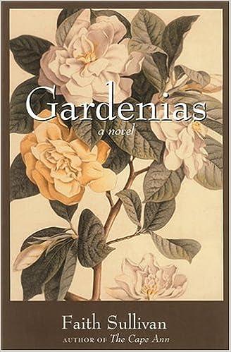 Gardenias: A Novel, Sullivan, Faith