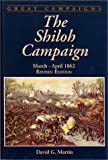 The Shiloh Campaign: March-April, 1862 (Great Campaigns) (Great Campaigns Series)