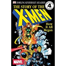 The Story of the X-men: HOW IT ALL BEGAN
