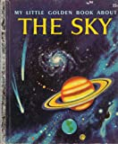 img - for My Little Golden Book About The Sky book / textbook / text book