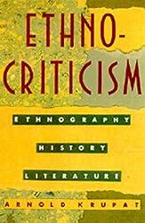 Ethnocriticism: Ethnography, History, Literature