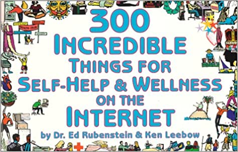 300 Incredible Things for Self-Help and Wellness on the