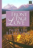 Front Page Love, Paige Lee Elliston, 1602850976
