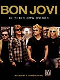Bon Jovi: In Their Own Words