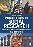 Introduction to Social Research, Second Edition: Quantitative and Qualitative Approaches (Essential Resource Books for Social Research)