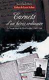 Carnets d'un héros ordinaire : De Paris au maquis du Mont Mouchet (1940-1944)