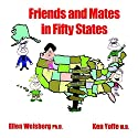 Friends and Mates in Fifty States Audiobook by Ellen Weisberg, Ken Yoffe Narrated by Robin Rowan