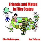 Friends and Mates in Fifty States | Ellen Weisberg,Ken Yoffe