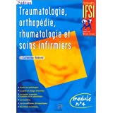 Traumatologie, orthopédie, rhumatologie et soins infirmiers - module numéro 4