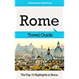 Rome Travel Guide: The Top 10 Highlights in Rome (Globetrotter Guide Books)