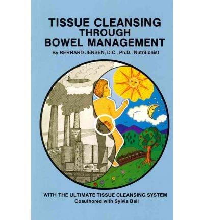 Price comparison product image Tissue Cleansing Through Bowel Management