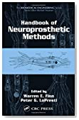 Handbook of Neuroprosthetic Methods (Biomedical Engineering)