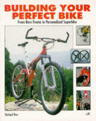 Building Your Perfect Bike: From Bare Frame to Personalized ()