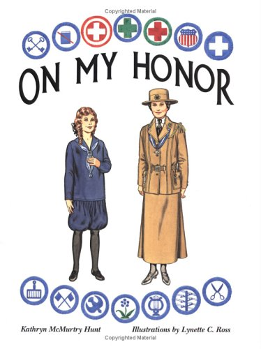 On My Honor: A Paper Doll History of the Girl Scout Uniform, Volume One -