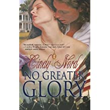 No Greater Glory (The Cutteridge Series) (Volume 1)