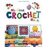 My First Crochet Book: Learn To Crochet: Kids