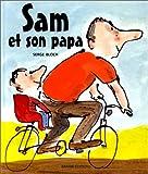 Sam et son papa