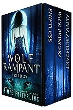 Wolf Rampant Trilogy: A Fantastical Werewolf Adventure