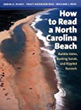 How to Read a North Carolina Beach, Orrin H. Pilkey and Tracy Monegan Rice, 0807855103