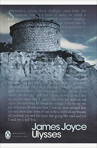 Ulysses: Penguin Classics (Penguin Modern Classics) (Classic Kindle)