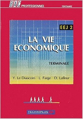 Meilleurs livres télécharger ipad Vie économique, terminales. Elève in French PDF ePub iBook 2852328216 by D. Lafleur
