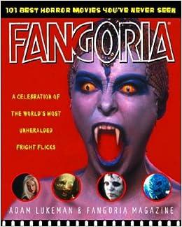 Fangoria's 101 Best Horror Movies You've Never Seen: A