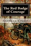 The Red Badge of Courage, Stephen Crane, 1494739127