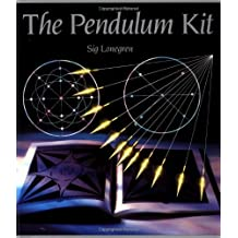 Pendulum Kit: All the Tools You Need to Divine the Answer to Any Question and Find Lost Objects and Earth Energy Centres