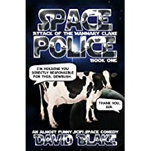 Space Police: Attack of the Mammary Clans, an almost funny SciFi space comedy
