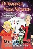 Outrageous Vegas Vacation (An Agnes Barton Senior Sleuths Series) (Volume 8)