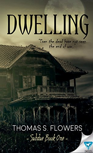 Dwelling (Subdue Book 1) by [Flowers, Thomas S.]