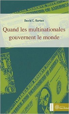 Livres Quand les multinationales gouvernent le monde epub pdf