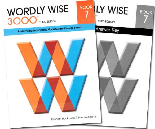 7 Students Book - Wordly Wise 3000 Grade 7 SET -- Student and Answer Key (Systematic Academic Vocabulary Development)