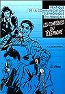 Les combines du téléphone: Pratique de la communication téléphonique en français par Lamoureux