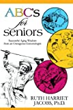 ABC's for Seniors, Ruth Jacobs, 1933167440