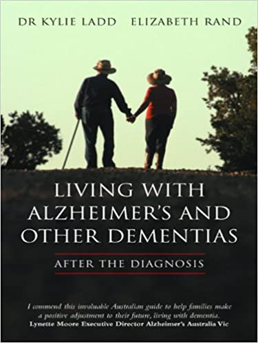 Download online LIVING WITH ALZHEIMER'S AND OTHER DEMENTIAS PDF