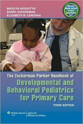 The Zuckerman Parker Handbook of Developmental and Behavioral
