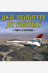 U.S. Air Force Prototype Jet Fighters Photo Scrapbook
