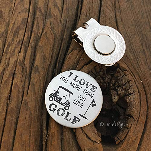 I Love You More Than You Love Golf Engraved Golf Ball Marker - Gift For Him Golf Disc For Husband Golf Ball Marker Golfing Gift for Him Husband Gift For Boyfriend Anniversary Gift Fiance Present