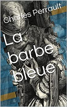 foto de Amazon com: La barbe bleue (French Edition) eBook: Charles