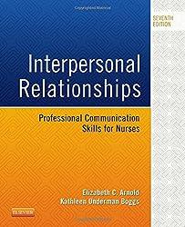 Interpersonal Relationships: Professional Communication Skills for Nurses, 7e