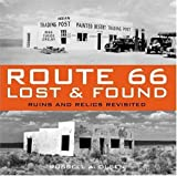 : Route 66 Lost & Found: Ruins and Relics Revisited
