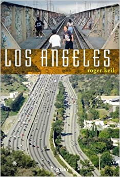 Book Los Angeles: Globalization, Urbanization and Social Struggles (World Cities Series)
