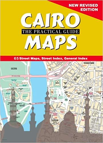 Cairo The Practical Guide: Maps: New Revised Edition ... on map of harvey mudd college, map of regis college, history american university, map of assumption college, map of city college of new york, map of college of the holy cross, map of american association, map of arboretum, map of brevard college, map of american culture, map of wartburg college, map of embry riddle, map of american country, map of saint anselm college, map of valencia college, map of franklin college, map of columbia college, map of lyon college, map of georgetown law school, map of baltimore city community college,