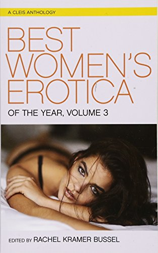Best Women's Erotica of the Year, Volume 3 (Best Women's Erotica Series)