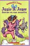 Junie B. Jones duerme en una mansion (Spanish Edition)