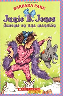 Junie B. Jones duerme en una mansion (Spanish Edition)