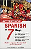 Conversational Spanish in 7 Days, Shirley Baldwin and Sarah Boas, 0071432361