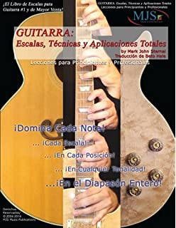 Guitarra: Escalas, Tecnicas Y Aplicaciones Totales / Guitar: Total Scales, Techniques and